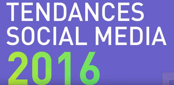 Tendances Médias Sociaux en 2016